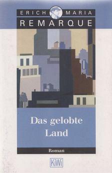 Erich Maria Remarque - Das gelobte Land [antikvár]