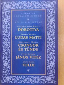 Vörösmarty Mihály - Dorottya/Ludas Matyi/Csongor és Tünde/János Vitéz/Toldi [antikvár]