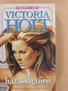 Victoria Holt - A házasságtörő [antikvár]
