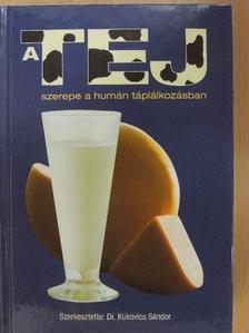 Ábrahám Mária - A tej szerepe a humán táplálkozásban [antikvár]