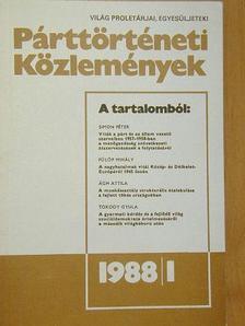 Ágh Attila - Párttörténeti Közlemények 1988. március [antikvár]