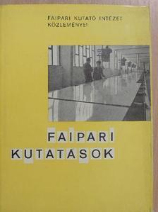 Bálint Gyula - Faipari kutatások [antikvár]