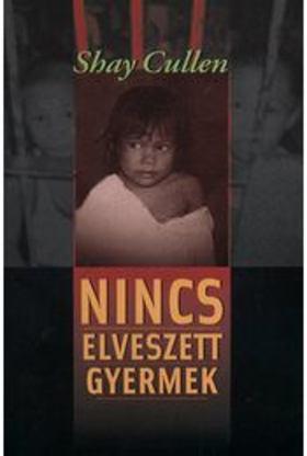 CULLEN, SHAY - NINCS ELVESZETT GYERMEK