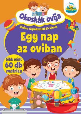 Szalay Könyvkiadó - Okoskák ovija - Egy nap az oviban
