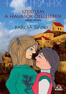 Barcsa Dániel - Szerelem a havasok ölelésében