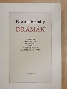 Kornis Mihály - Drámák [antikvár]