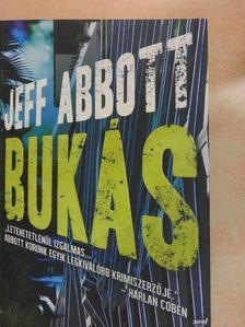 Jeff Abbott - Bukás [antikvár]