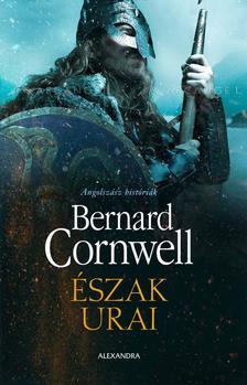 Bernard Cornwell - Észak urai