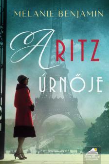 Melanie Benjamin - A Ritz úrnője