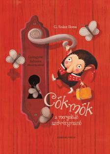 G. Szász Ilona - Cókmók, a morgolódó szekrénymanó