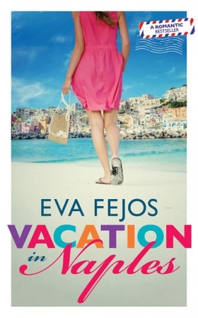 Fejős Éva - Vacation in Naples [eKönyv: epub, mobi]