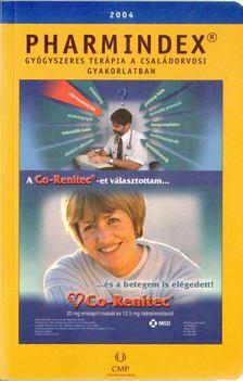 Tamás Ferenc - Pharmindex gyógyszeres terápia a családorvosi gyakorlatban 2004 [antikvár]