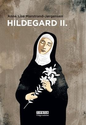 Anne Lise Marstrand, Jorgensen - Hildegard II. [eKönyv: epub, mobi]