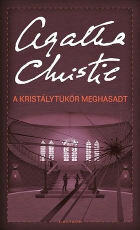 Agatha Christie - A kristálytükör meghasadt [eKönyv: epub, mobi]