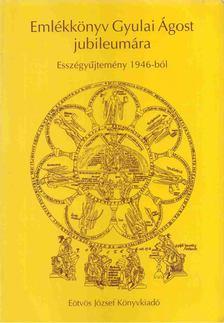 Lányi Katalin - Emlékkönyv Gyulai Ágost jubileumára [antikvár]