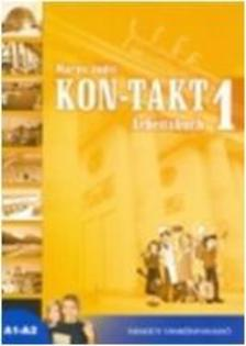 Maros Judit - KON-TAKT 1. - ARBEITSBUCH, A1-A2 -