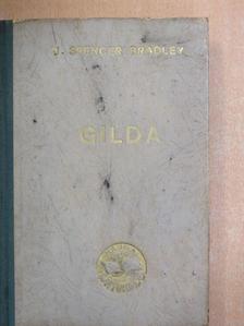 J. Spencer Bradley - Gilda [antikvár]