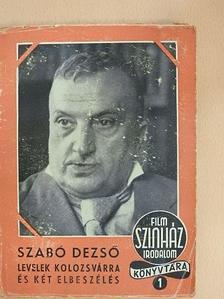 Szabó Dezső - Levelek Kolozsvárra  [antikvár]