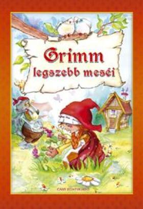 GRIMM TESTVÉREK - Grimm legszebb meséi