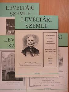 Albrechtné Kunszeri Gabriella - Levéltári Szemle 1999/1-4. [antikvár]