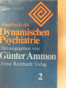 Christine Bott - Handbuch der Dynamischen Psychiatrie 2. [antikvár]