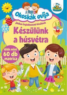 Szalay Könyvkiadó - Okoskák ovija - Készülünk a húsvétra
