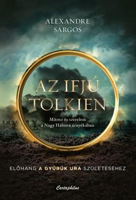 Alexandre Sargos - Az ifjú Tolkien [eKönyv: epub, mobi]