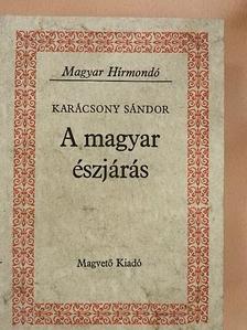 Karácsony Sándor - A magyar észjárás [antikvár]