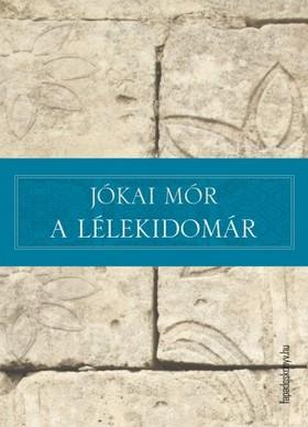 JÓKAI MÓR - A lélekidomár
