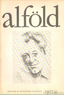 KOVÁCS KÁLMÁN - Alföld 1977/6. [antikvár]