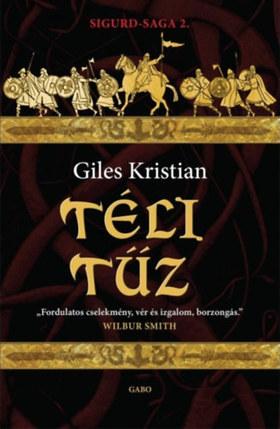 Giles Kristian - Téli tűz - Sigurd-saga 2.