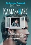 Balatoni József - Kamaszharc - Találkozás egy fiatalemberrel...  [eKönyv: epub, mobi]