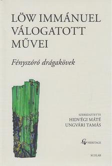 Ungvári Tamás - Löw Immánuel válogatott művei II. [antikvár]