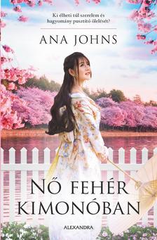 Ana Johns - Nő fehér kimonóban
