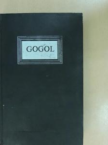 Nyikolaj Vasziljevics Gogol - Holt lelkek [antikvár]