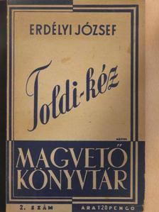 Erdélyi József - Toldi-kéz [antikvár]