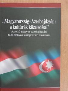 """Adorján Imre - """"Magyarország-Azerbajdzsán: a kultúrák közeledése"""" [antikvár]"""