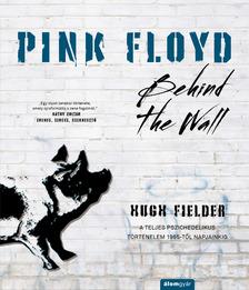 Hugh Fielder - Pink Floyd - Behind The Wall