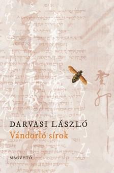 DARVASI LÁSZLÓ - Vándorló sírok [eKönyv: epub, mobi]