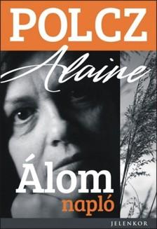 Polcz Alaine - Álomnapló [eKönyv: epub, mobi]