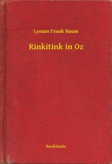 Baum L. Frank - Rinkitink in Oz [eKönyv: epub, mobi]