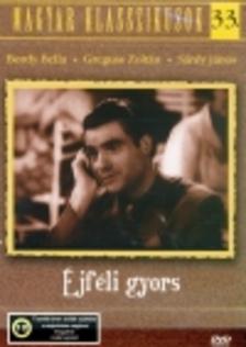 RODRIGUEZ ENDRE - ÉJFÉLI GYORS  DVD  /MAGYAR KL. 33./