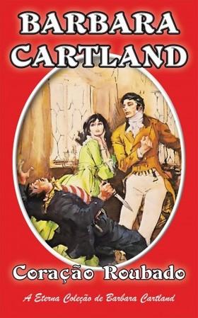 Barbara Cartland - Coracao Roubado [eKönyv: epub, mobi]
