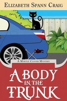 Craig Elizabeth Spann - A Body in the Trunk [eKönyv: epub, mobi]