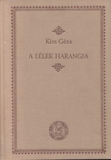 Kiss Géza - A lélek harangja [antikvár]