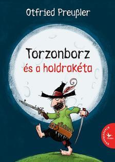 Otfried Preussler - Torzonborz és a holdrakéta