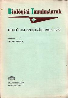 CSÁNYI VILMOS - Etológiai szemináriumok 1979 [antikvár]