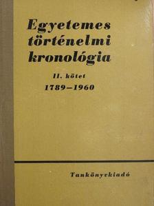 Csató Tamás - Egyetemes történelmi kronológia II. [antikvár]