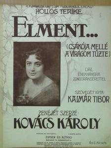 Kovács Károly - Elment... [antikvár]