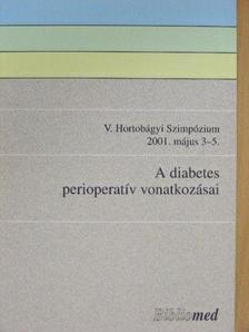 Borsodi Marianna - A diabetes perioperatív vonatkozásai [antikvár]